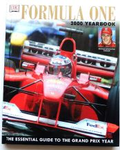FORMULA ONE 2000 YEARBOOK The Essential Guide To The Grand Prix Year (Grant 2000)